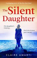 Claire Amarti - The Silent Daughter-Audio Book on CD