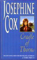 Josephine Cox- Cradle of Thorns  -  MP3 Audio Book on Disc