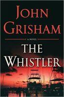 John Grisham - The Whistler - Audio Book on CD