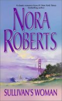 Nora Roberts - Sulivan's Woman.Audio Book in mp3-on CD